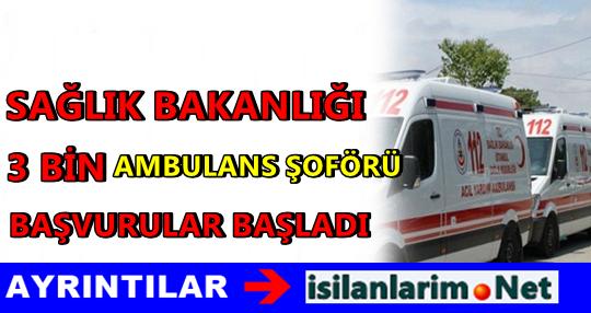 3 Bin Ambulans Şoförü Alımı Başladı 2015