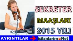 Özel Sektör Sekreter Maaşları Ne Kadar 2015