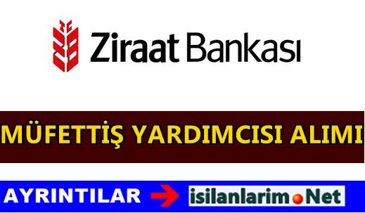 Ziraat Bankası Müfettiş Yardımcısı Alımı 2015