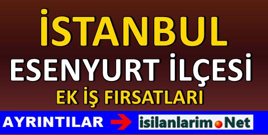 İstanbul Esenyurt Evde Ek İş İmkanları 2015