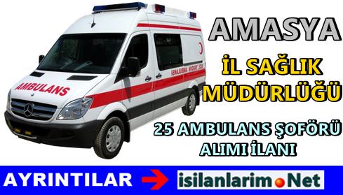 Amasya Sağlık Müdürlüğü Ambulans Şoförü Alımı 2015
