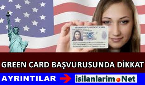 Amerika İçin Green Card Başvurusu Yaparken Dikkat