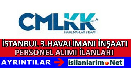 İstanbul 3.Havaalanı İnşaatı İş İlanları ve Başvuru