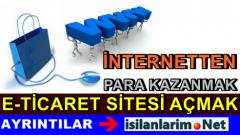 İnternetten E-Ticaret Sitesiyle Para Kazanmak