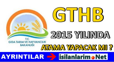 GTHB Haziran 2015'de Atama Yapacak Mı