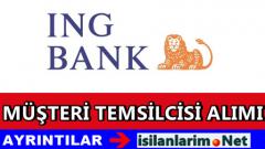 ING Bank 2015 Müşteri Temsilcisi Alımı Yapıyor