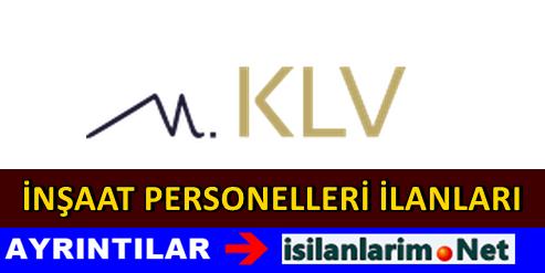 KLV İnşaat Personel Alımı ve İş İlanları 2015