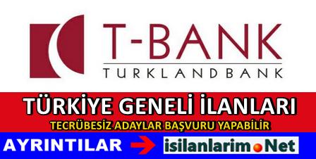 TurklandBank 2015 Personel Eleman Alımı İlanı