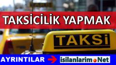 Taksicilik Yapmak İstiyorum: Sarı Taksi Şöförü Arayan Duraklar