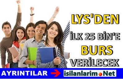 LYS'de İlk 25 Bine Giren Öğrenciye Burs Verilecek