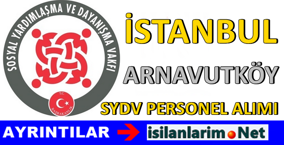 SYDV İstanbul Arnavutköy Personel Görevli Alımı 2015