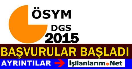 2015 DGS Başvuruları Başladı Kılavuz Bilgileri İncele