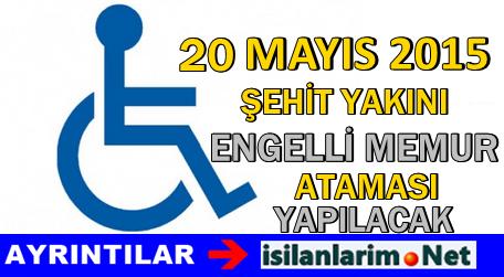 8 Bin Engellinin 20 Mayıs 2015'de Ataması Yapılacak
