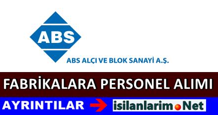 ABS Alçı Sanayi Fabrikalara Personel Eleman Alımı