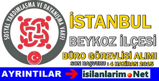 Beykoz İstanbul SYDV Büro Görevlisi Alımı 2015
