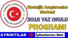 Dışişleri Bakanlığı (SAM) Yaz Okulu Programı 2015