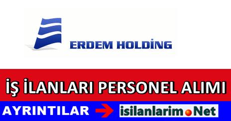 Erdem Holding Personel Alımı İş İlanları 2015