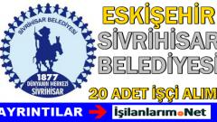 Eskişehir Sivrihisar 2015 Mayıs Geçici İşçi Alımı İlanı