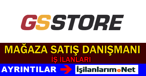 GS Store Mağaza Satış Danışmanı Alımı İş İlanları