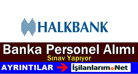 Halkbank Müfettiş Yardımcısı Alımı Sınavı Mayıs 2015