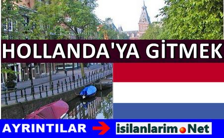 Hollanda'da İş Bulmak ve İşçi Olarak Gitmek İçin