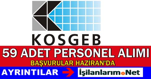 KOSGEB 59 Kobi Uzman Yardımcısı Alımı Başvurusu 2015