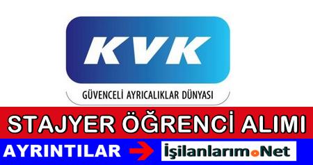 KVK Teknik Servis 2015 Yaz Dönemi Stajyer Alımı