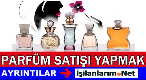 Parfüm Satışı Yaparak Ek Gelir Elde Etmek
