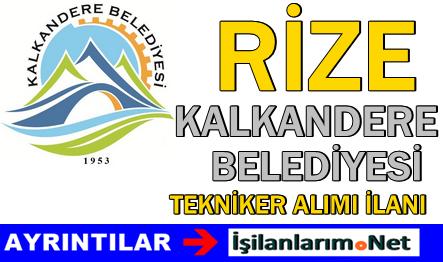 Kalkandere Belediyesi Sözleşmeli Tekniker Alımı 2015