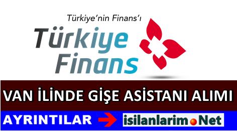 Türkiye Finans Van Banka Gişe Asistanı Alımı 2015