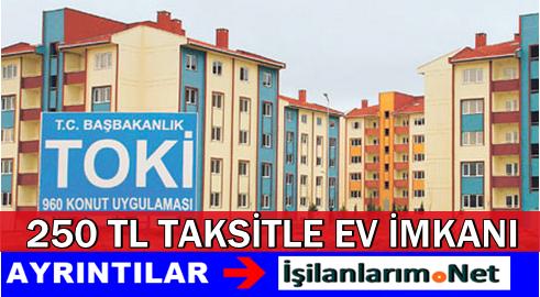 Dar Gelirli ve Emekliye TOKİ'den 250 TL Taksitle Ev İmkanı