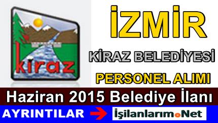 İzmir Kiraz Belediyesi 2015 Sözleşmeli Personel Alımı