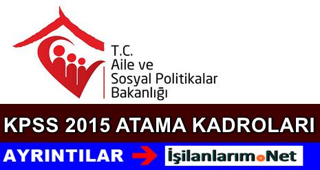 Aile Bakanlığı Haziran KPSS Memur Atama Kadroları