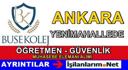 Ankara Buse Koleji Öğretmen Personel Alımı İlanı 2015
