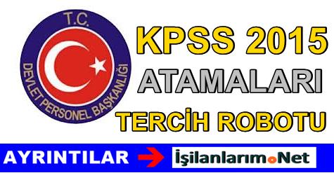 KPSS 2015/1 Kadrolar ve Tercih Robotu Yayımlandı