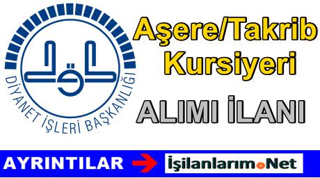 Diyanet Başkanlığı Aşere/Takrib Kursiyeri Alımı Yapıyor