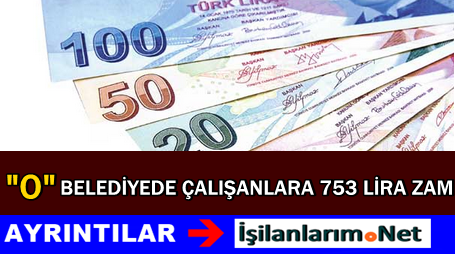Edirne Belediyesinden Personellere 753 TL Zam Verildi