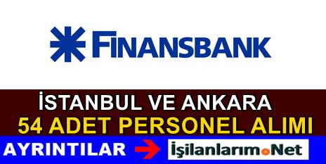 Finansbank İstanbul – Ankara Banka Personel Alımı 2015