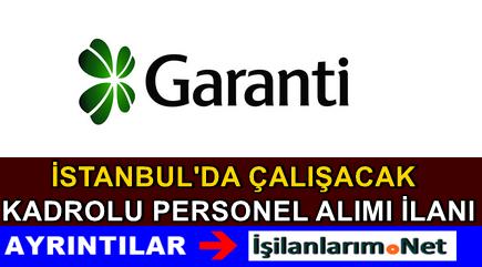 Garanti Bankası İstanbul Müşteri Temsilcisi Alımı 2015