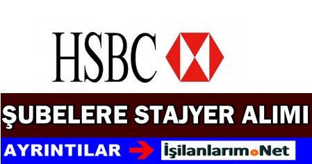 HSBC Banka 2015 Yaz Stajyeri Alımı İlanı Başvurusu