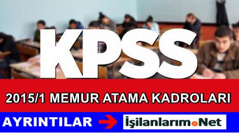 DPB KPSS 2015-1 Memur Kadro Sayılarını Açıkladı Mı