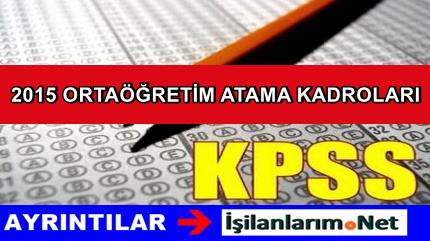 KPSS 2015/1 Haziran Ortaöğretim Atama Kadroları