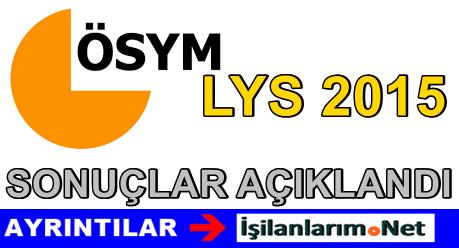LYS 2015 Sonuçları Açıklandı ve 3 Soru İptal Edildi