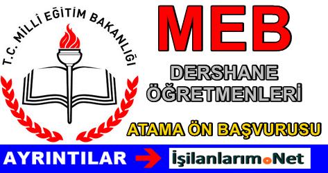 MEB Dershane Öğretmeni Atama Başvuru Duyurusu