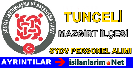 2015 SYDV Tunceli Mazgirt Personel Alımı İlanı