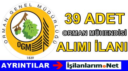 OGM 39 Adet Orman Mühendisi Alımı Başvurusu 2015