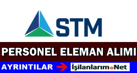STM Savunma Mühendislik Personel Alımı İlanları 2015