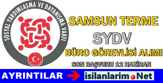 SYDV Samsun Terme Büro Görevlisi Personel Alımı