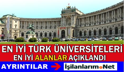 2015 Yılı En İyi Türk Üniversiteleri ve Alanları Açıklandı