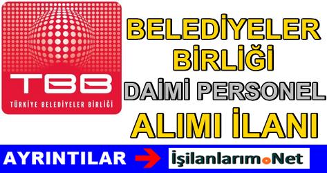 Türkiye Belediyeler Birliği Daimi İşçi Alımı İlanı 2015